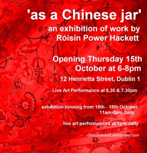 'as a Chinese jar', exhibition of work by Róisín Power Hackett